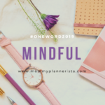 #OneWord2019: MINDFUL